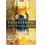 img - for [(Engineering the Pyramids)] [Author: Dick Parry] published on (June, 2005) book / textbook / text book