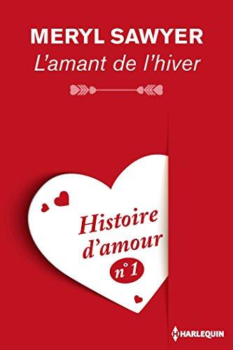 Meryl Sawyer - L'amant de l'hiver (Coup de coeur) (French Edition)