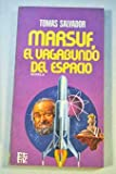 img - for Marsuf, el vagabundo del espacio: Novela (Rotativa ; 182) (Spanish Edition) book / textbook / text book