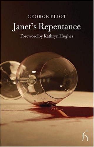 Janet's Repentance (Hesperus Classics), GEORGE ELIOT