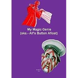 My Magic Genie ( Alf's Button Afloat )