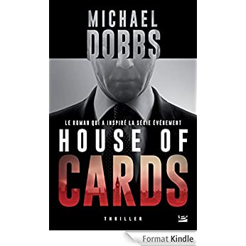 House of cards - Michaël Dobbs