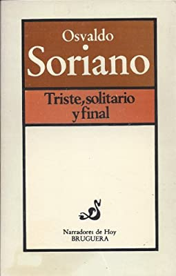 Triste, Solitario y Final (Spanish Edition)