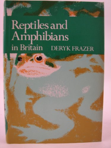 Reptiles and Amphibians in Britain (Collins New Naturalist) PDF