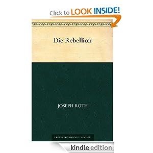 Die Rebellion (German Edition) Joseph Roth