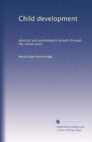 Child Development: Physical And Psychological Growth Through The School Years front-881023