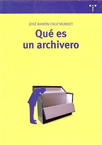 Qué es un archivero (Biblioteconomía y Administración Cultural)
