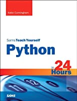 Sams Teach Yourself Python in 24 Hours, 2nd Edition