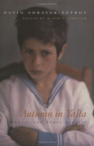 Autumn in Yalta: A Novel And Three Stories (The Library...
