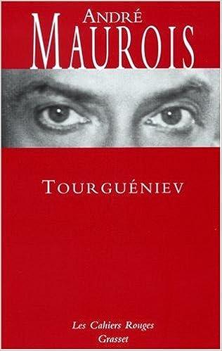 Tourgueniev - André Maurois