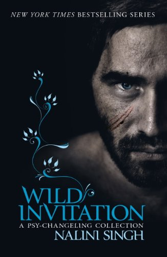 Nalini Singh - Wild Invitation: A Psy-Changeling Collection