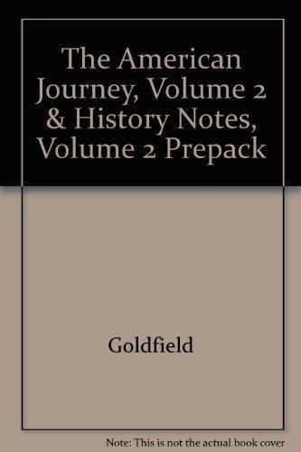 The American Journey, Volume 2 & History Notes, Volume 2 Prepack