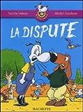 echange, troc Valérie Videau, Michel Coudeyre - La dispute