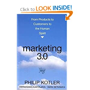 Philip Kotler: Marketing 3.0: From Products to Customers to the Human Spirit