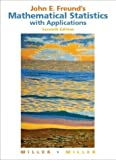 img - for John E. Freund's Mathematical Statistics with Applications (7th Edition) 7th Edition( Hardcover ) by Miller, Irwin; Miller, Marylees published by Prentice Hall book / textbook / text book