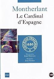 Montherlant - Le Cardinal D'espagne