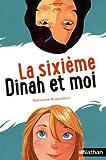 """Afficher """"La sixième Dinah et moi"""""""