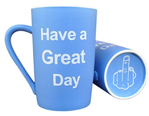LaTazas Unique Christmas Present Idea - Porcelain Coffee Mug Have a Great Day with Middle Finger on the Bottom Funny Ceramic Cup Blue, Best Office Cup & Birthday Gag Gift, 13Oz (Good Middle compare prices)