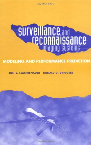 Surveillance And Reconnaissance Systems: Modeling And Performance Prediction