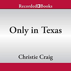 Only in Texas Audiobook