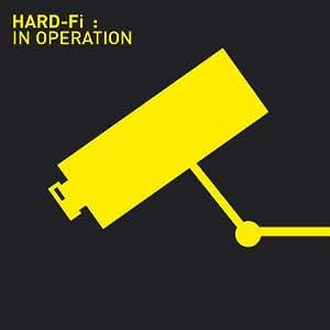 Hard-Fi: In Operation
