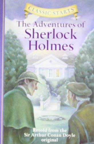 "Classic Startsâ""¢: The Adventures of Sherlock Holmes (Classic Starts(TM) Series)"