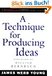 A Technique for Producing Ideas (Adve...