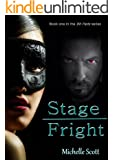 Stage Fright (Bit Parts Book 1)