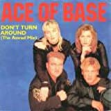 Don't Turn Around (Ace Of Base)