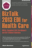 BizTalk 2013 EDI for Health Care, 2nd Edition