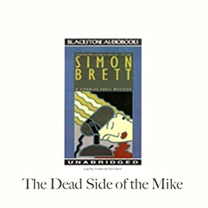 The Dead Side of the Mike: A Charles Paris Mystery | [Simon Brett]