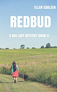 Redbud: A Dog Lady Mystery-book 1 by Ellen Carlsen ebook deal