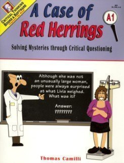 A Case of Red Herrings Solving Mysteries through Critical Questioning Book A1 Grades 4 6