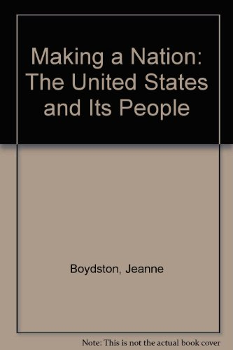 Making a Nation: The United States and Its People