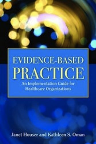 Evidence-Based Practice: An Implementation Guide for...