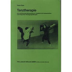 Tanztherapie: eine einführende Betrachtung im Vergleich mit konzentrativer und integrativ