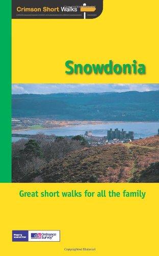 short-walks-snowdonia-twenty-splendid-short-country-walks-in-the-snowdonia-national-park-crimson-sho