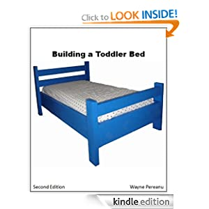 Amazon.com: How to Build a Toddler Bed (Woodworking Series