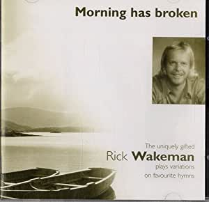 PLAYS YOUR FAVOURITE HYMNS MORNING HAS BROKEN: RICK ...