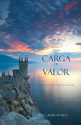 Morgan Rice - Uma Carga De Valor (Livro #6 da série: O Anel do Feiticeiro) (Portuguese Edition)