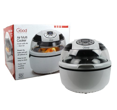 Hot Air Cooker ~ Air fryer and rotisserie multi cooker by good cooking