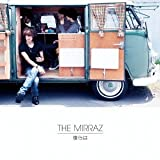 僕らは♪The Mirraz