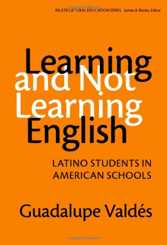 Learning and Not Learning English: Latino Students in...