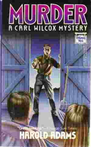 Murder : A Carl Wilcox Mystery