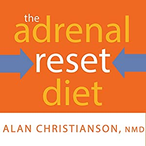 The Adrenal Reset Diet Audiobook