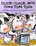 Click, Clack, Moo Cows That Type Doreen Cronin