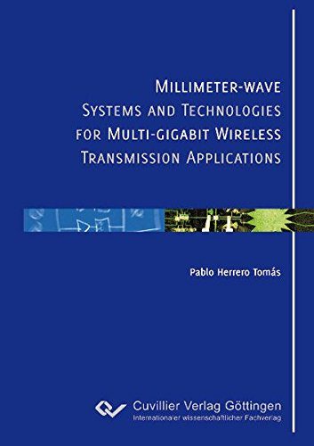 millimeter-wave-systems-and-technologies-for-multi-gigabit-wireless-transmission-applications