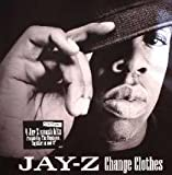 Jay-Z Change Clothes / What More Can I Say [VINYL]