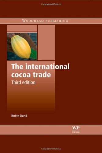 The International Cocoa Trade, Third Edition, by Robin Dand