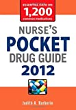 img - for Nurse's Pocket Drug Guide 2012 by Barberio, Judith 8th (eighth) (2011) Paperback book / textbook / text book